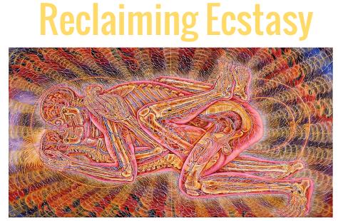 reclaiming ecstasy